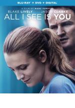 ALL I SEE IS YOU -BLU RAY + DVD -