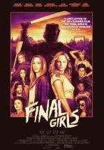 LA ULTIMA CHICA (THE FINAL GIRLS)