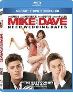 MIKE AND DAVE NEED WEDDING DATES -BLU RAY + DVD -