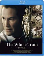 THE WHOLE TRUTH -BLU RAY-